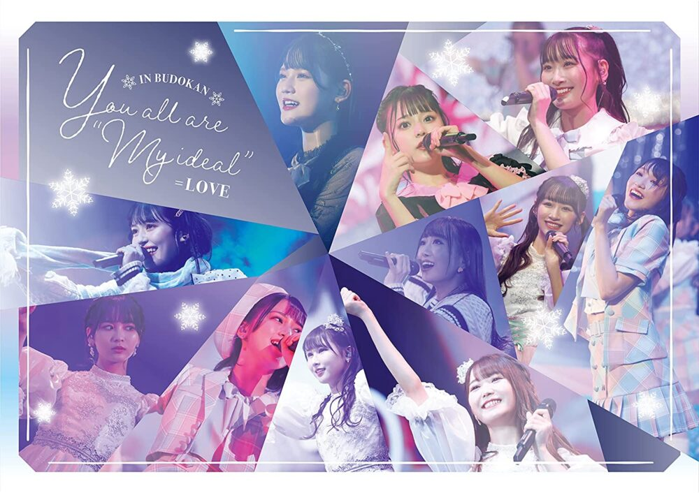 """=LOVE『You all are """"My ideal""""〜日本武道館〜』"""